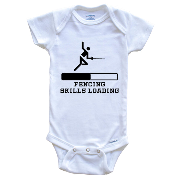 Fencing Skills Loading Funny Sports Humor Baby Onesie