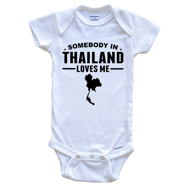 Somebody In Thailand Loves Me Baby Onesie