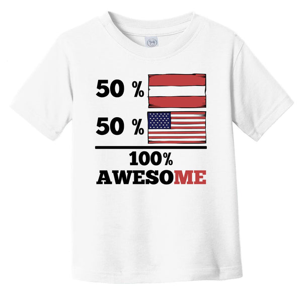 50% Austrian 50% American 100% Awesome Infant Toddler T-Shirt