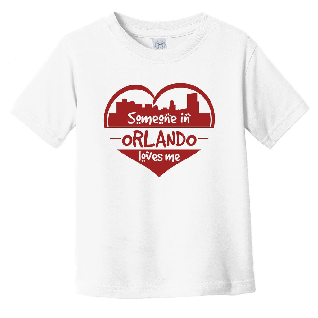Someone in Orlando Loves Me Orlando Florida Skyline Heart Infant Toddler T-Shirt