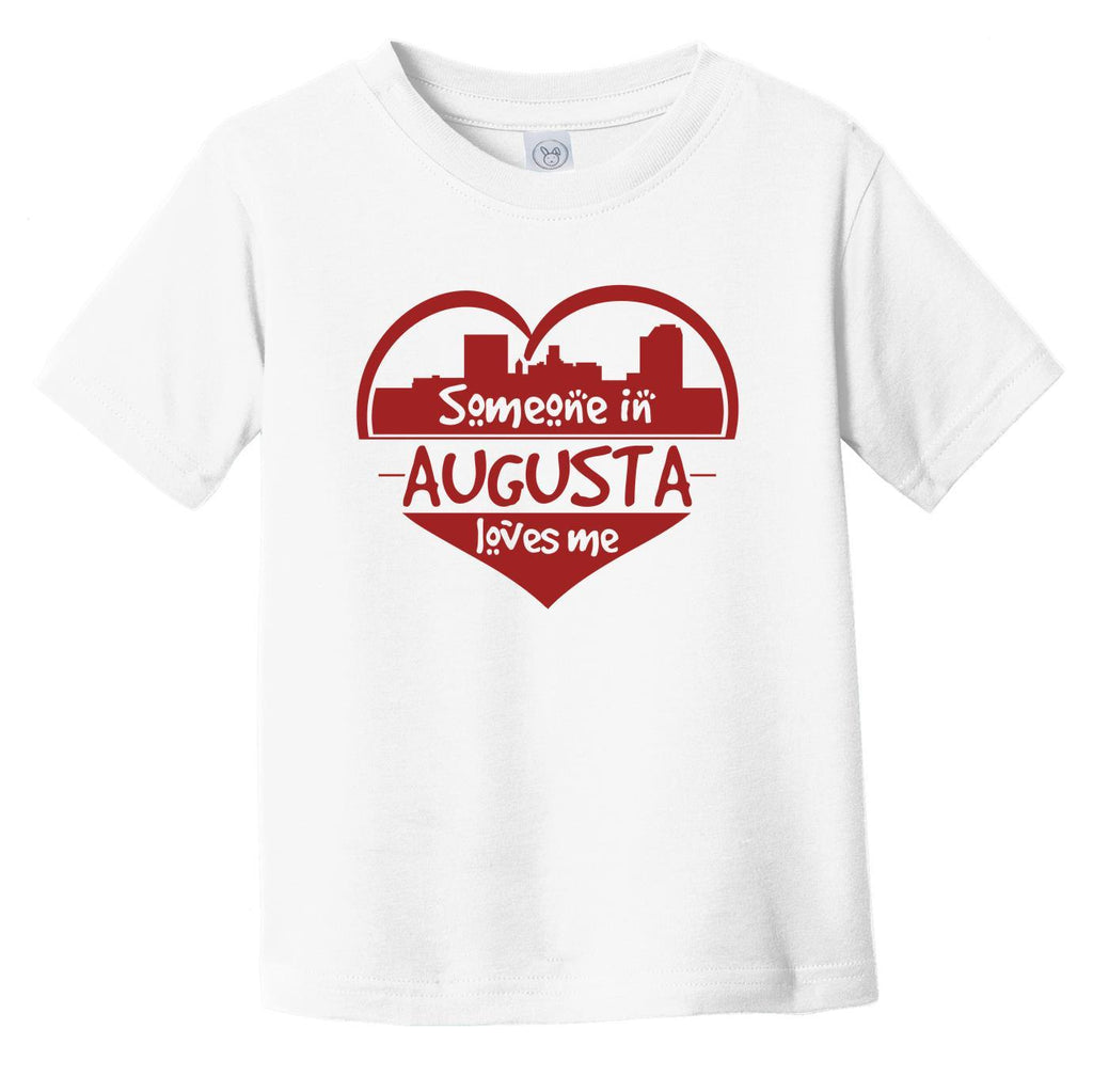 Someone in Augusta Loves Me Augusta Georgia Skyline Heart Infant Toddler T-Shirt