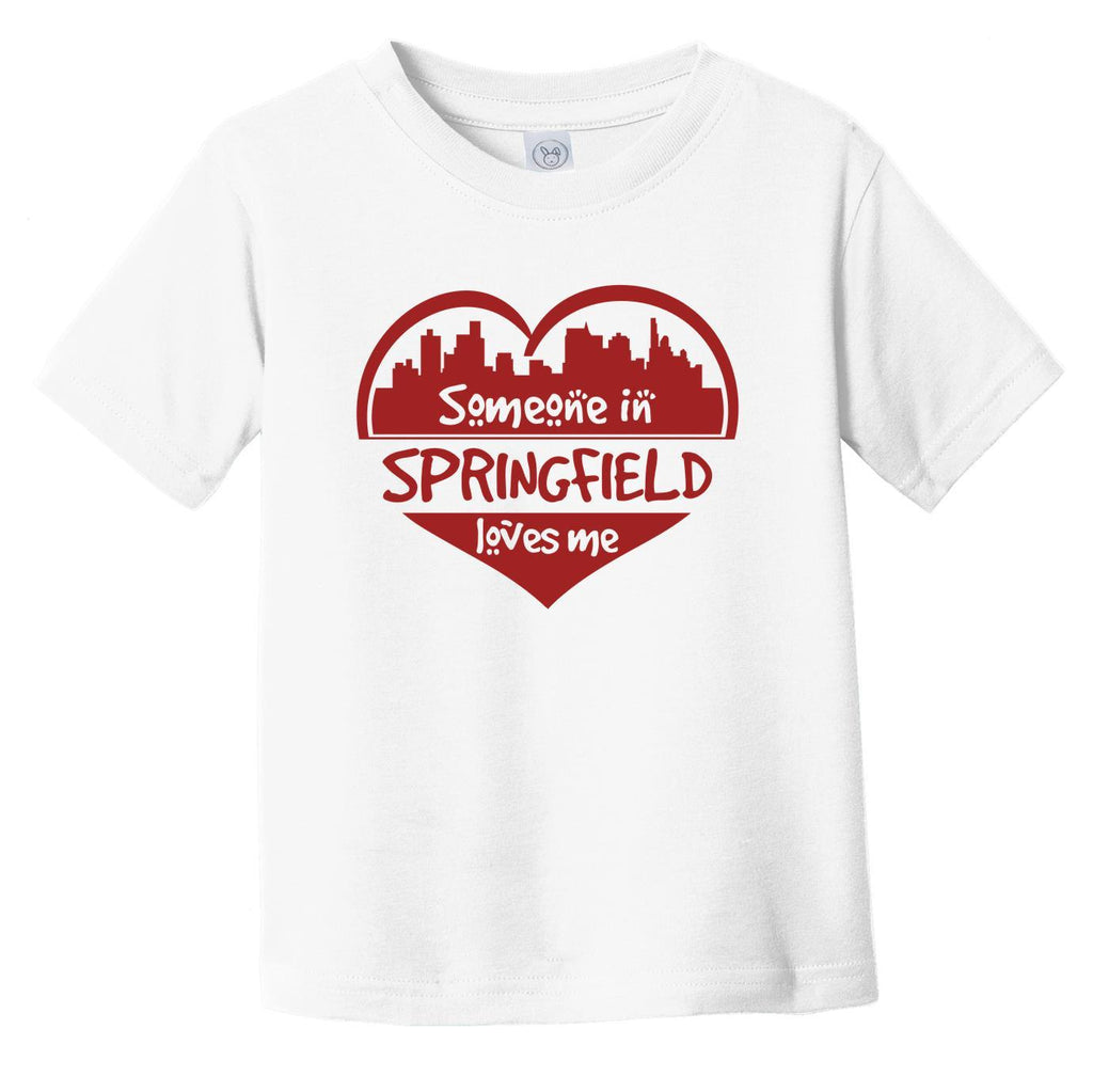 Someone in Springfield Loves Me Springfield Illinois Skyline Heart Infant Toddler T-Shirt
