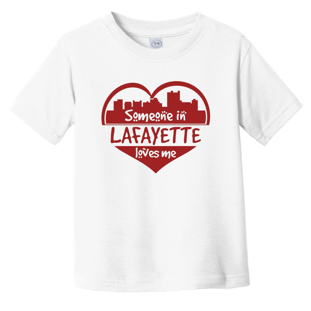 Someone in Lafayette Loves Me Lafayette Louisiana Skyline Heart Infant Toddler T-Shirt