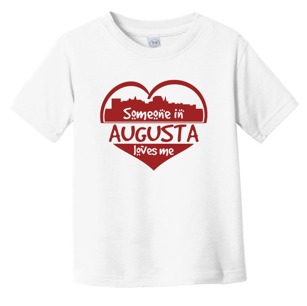 Someone in Augusta Loves Me Augusta Maine Skyline Heart Infant Toddler T-Shirt
