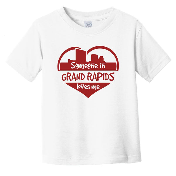 Someone in Grand Rapids Loves Me Grand Rapids Michigan Skyline Heart Infant Toddler T-Shirt