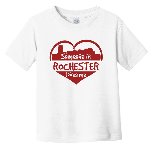 Someone in Rochester Loves Me Rochester Minnesota Skyline Heart Infant Toddler T-Shirt