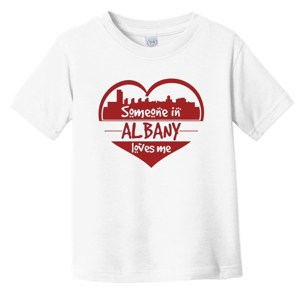 Someone in Albany Loves Me Albany New York Skyline Heart Infant Toddler T-Shirt