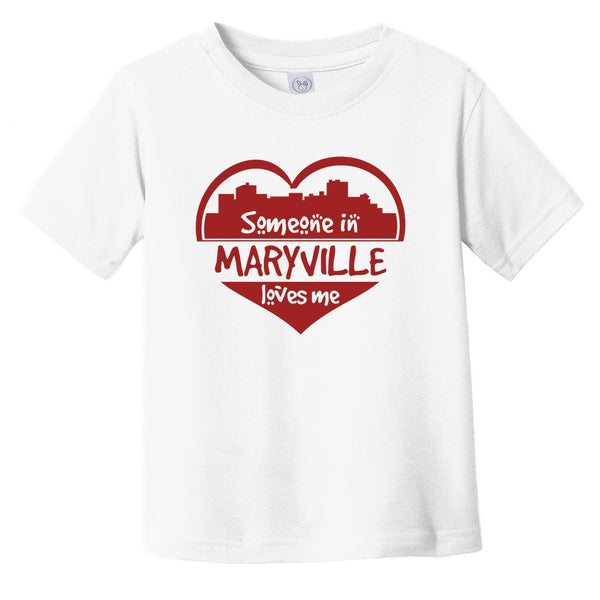 Someone in Maryville Loves Me Maryville Tennessee Skyline Heart Infant Toddler T-Shirt