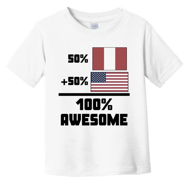 50% Peruvian 50% American 100% Awesome Funny Flag Infant Toddler T-Shirt