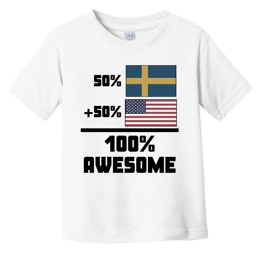 50% Swedish 50% American 100% Awesome Funny Flag Infant Toddler T-Shirt