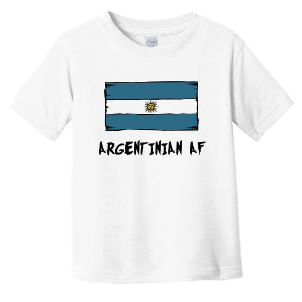 Argentinian AF Funny Argentina Flag Infant Toddler T-Shirt