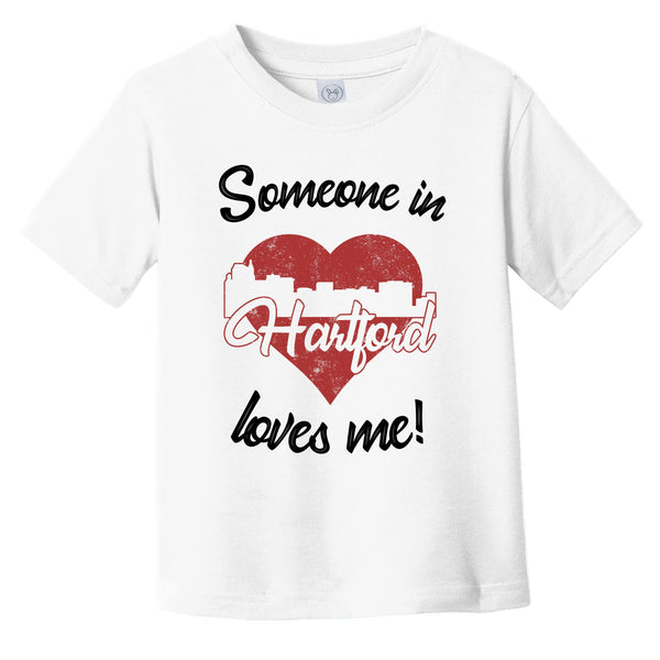 Someone In Hartford Loves Me Red Heart Skyline Infant Toddler T-Shirt