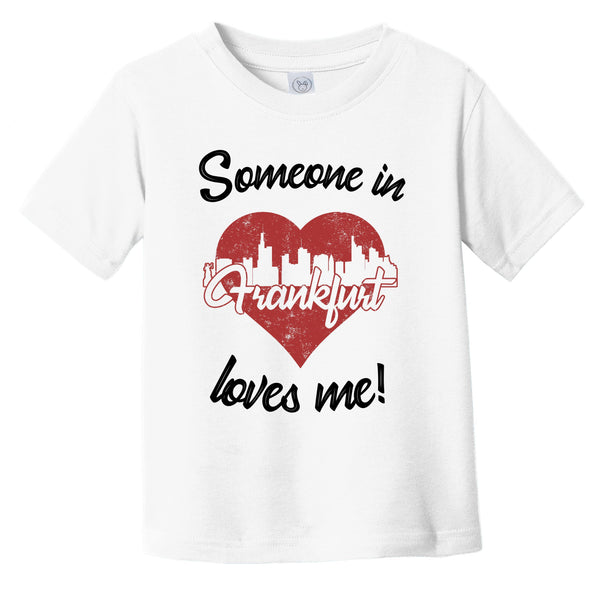 Someone In Frankfurt Loves Me Red Heart Skyline Infant Toddler T-Shirt