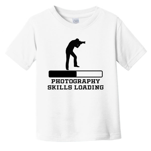 Photography Skills Loading Funny Photographer Humor Infant Toddler T-Shirt