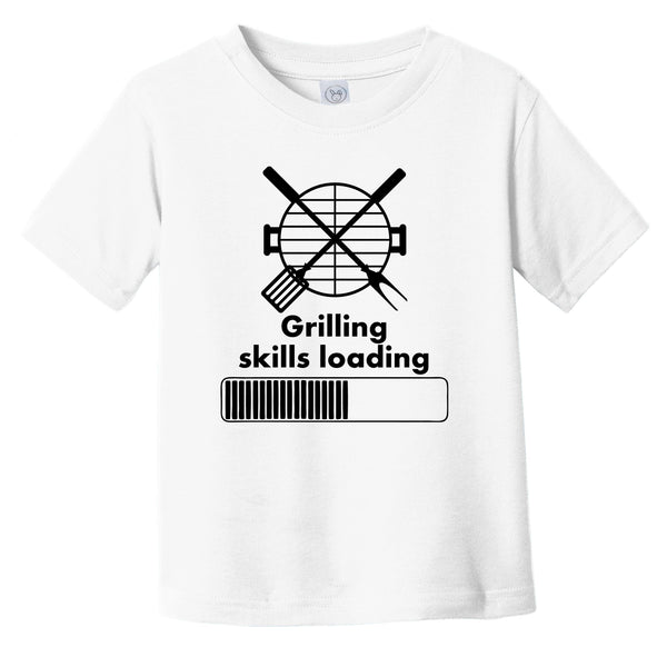 Grilling Skills Loading Funny BBQ Infant Toddler T-Shirt