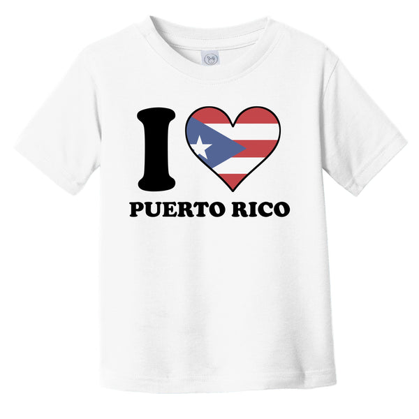 I Love Puerto Rico Puerto Rican Flag Heart Infant Toddler T-Shirt