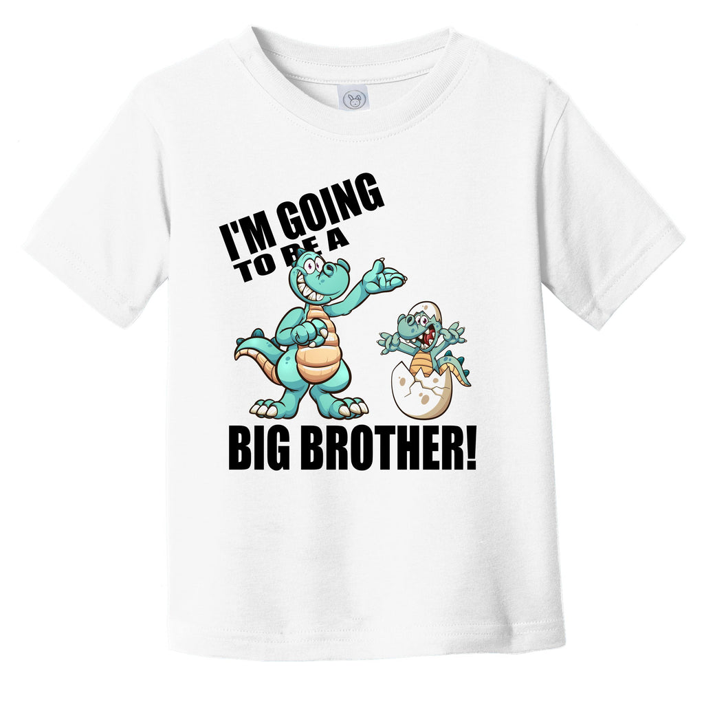 I'm Going To Be A Big Brother Dinosaur Baby Announcement Infant Toddler T-Shirt