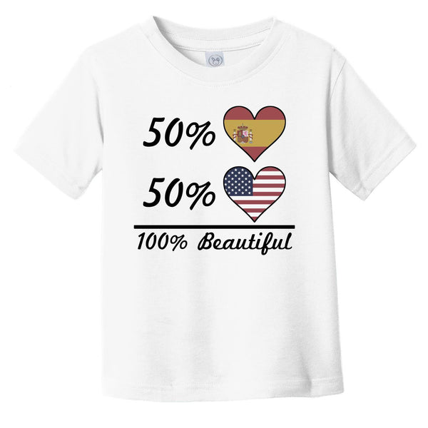 50% Spanish 50% American 100% Beautiful Spain Flag Heart Infant Toddler T-Shirt
