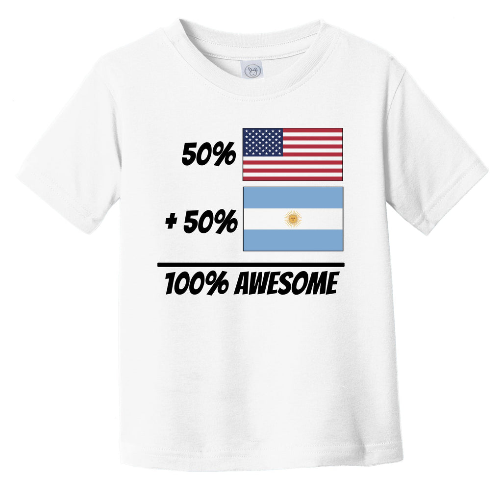 50% American Plus 50% Argentinian Equals 100% Awesome Cute Argentina Flag Infant Toddler T-Shirt