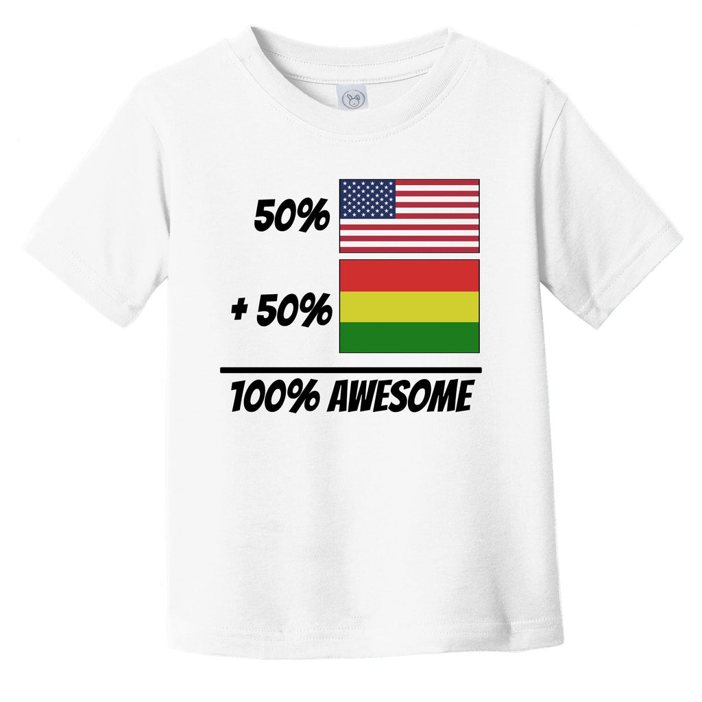 50% American Plus 50% Bolivian Equals 100% Awesome Cute Bolivia Flag Infant Toddler T-Shirt
