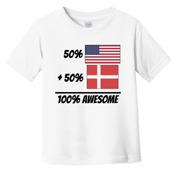 50% American Plus 50% Danish Equals 100% Awesome Cute Denmark Flag Infant Toddler T-Shirt