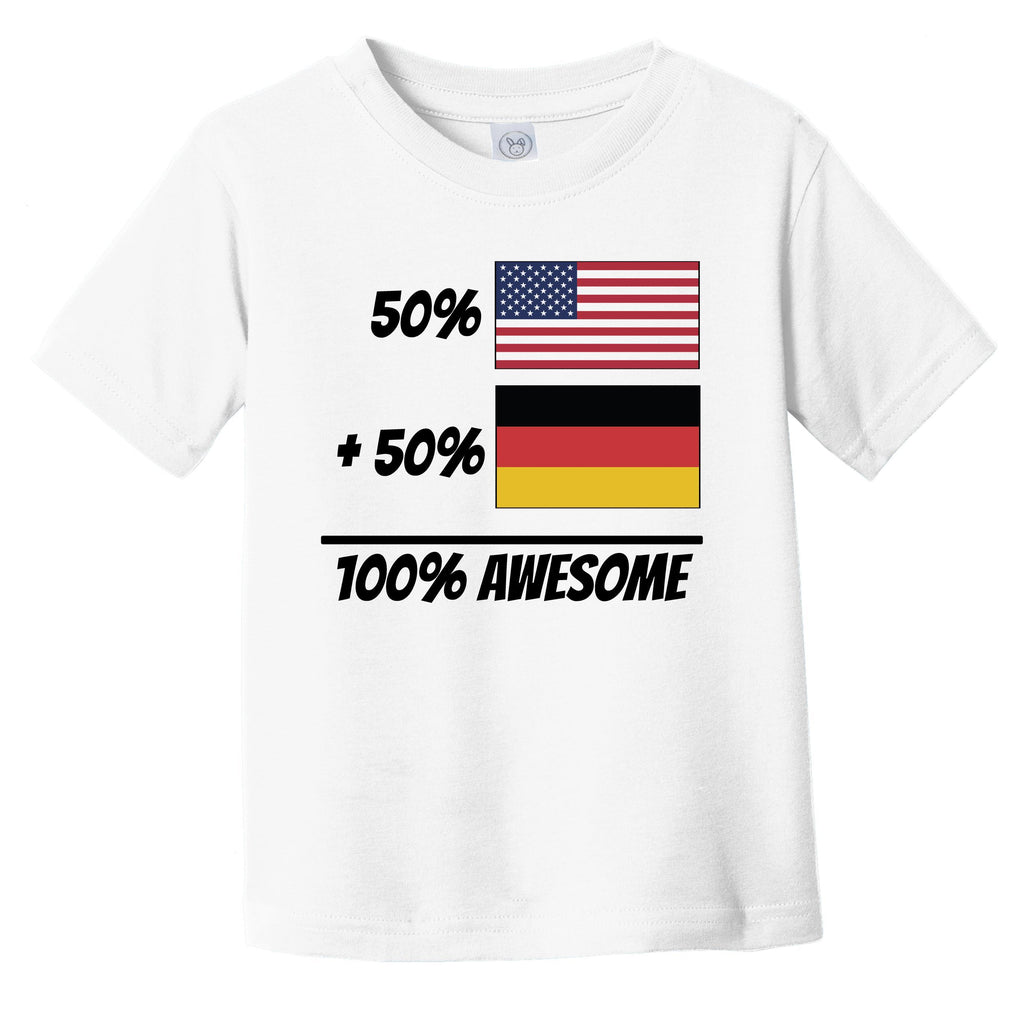 50% American Plus 50% German Equals 100% Awesome Cute Germany Flag Infant Toddler T-Shirt