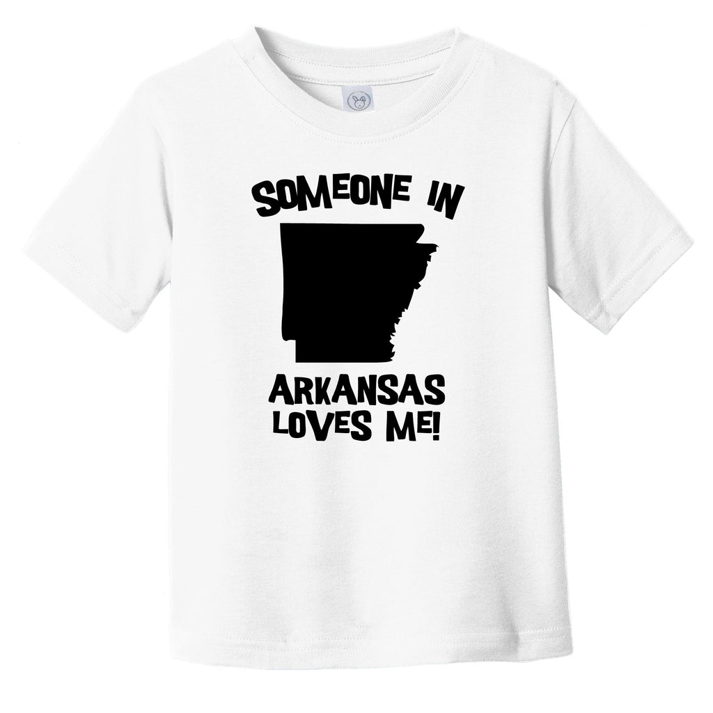 Someone In Arkansas Loves Me State Silhouette Cute Infant Toddler T-Shirt