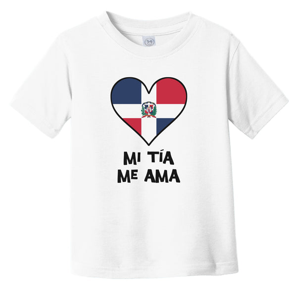 My Aunt Loves Me Spanish Language Dominican Republic Flag Heart Infant Toddler T-Shirt - Mi tía me ama