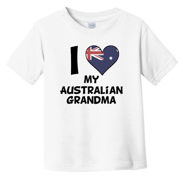 I Heart My Australian Grandma Australia Flag Infant Toddler T-Shirt