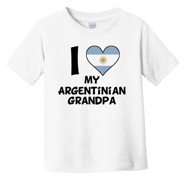I Heart My Argentinian Grandpa Argentina Flag Infant Toddler T-Shirt