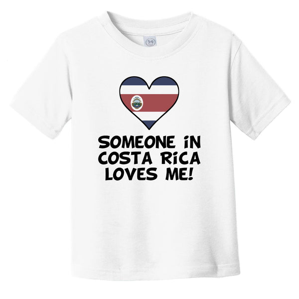 Someone In Costa Rica Loves Me Costa Rican Flag Heart Infant Toddler T-Shirt