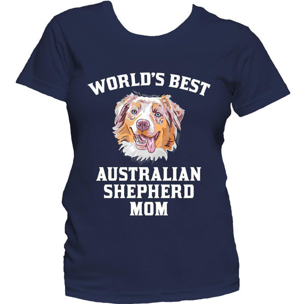 World's Best Australian Shepherd Mom Dog Owner Women's Shirt