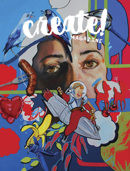 Create! Magazine Issue II Digital Issue