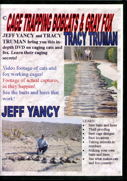 "Tracy Truman & Jeff Yancy's ""Cage Trapping Bobcats & Gray Fox"" DVD"