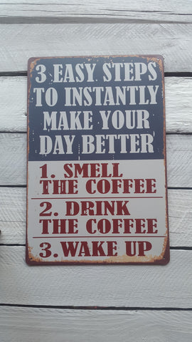 "A4 ""3 Steps To Instantly Make Your Day Better"" Sign"