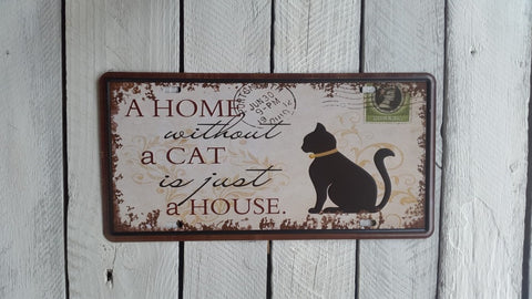 """A Home Without A Cat Is Just A House"" License Plate"