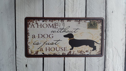 """A Home Without A Dog Is Just A House"" License Plate"