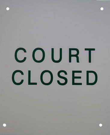 """Court Closed"""