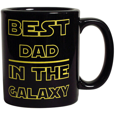 Best Dad in The Galaxy - Funny Coffee Mug For Father