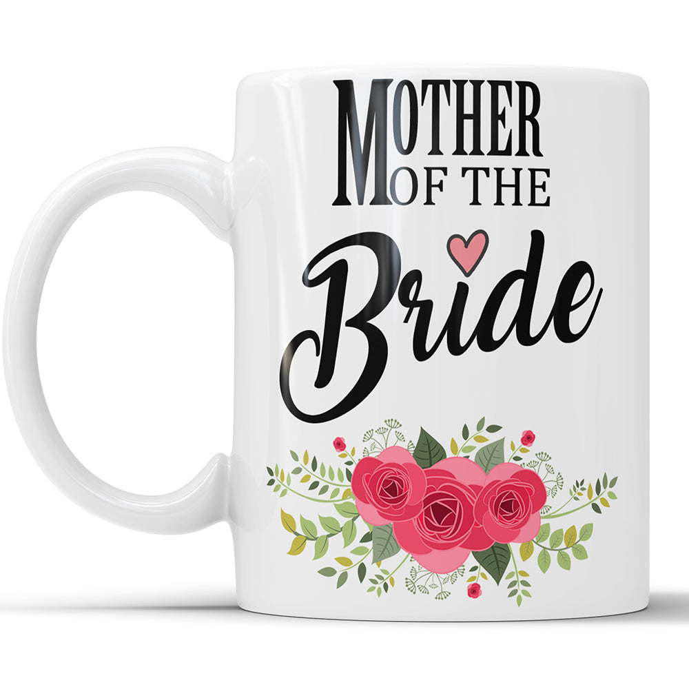 Mother Of The Bride - Wedding Day Gift Mug