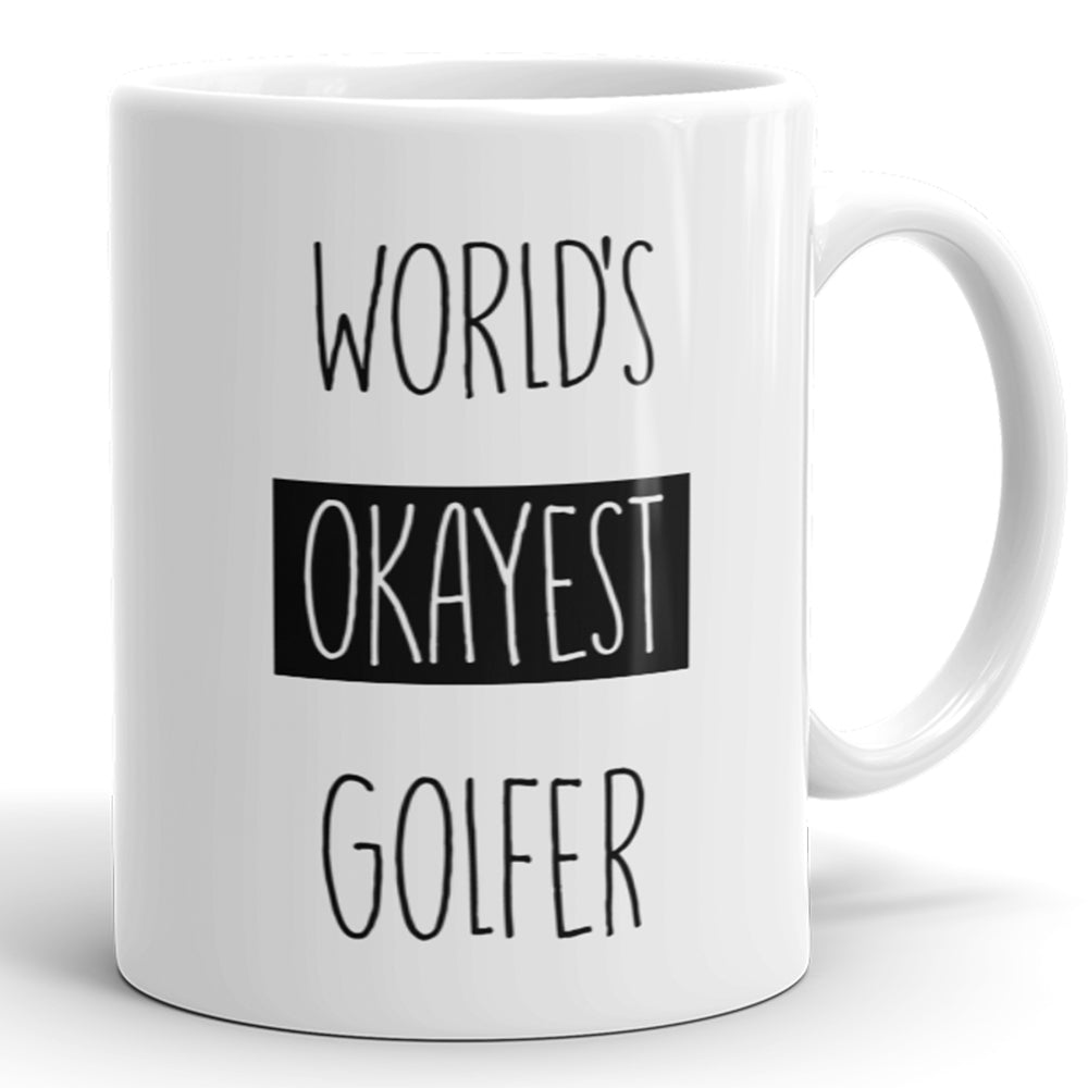 World's Okayest Golfer - Funny Coffee Mug For Golfing Lovers