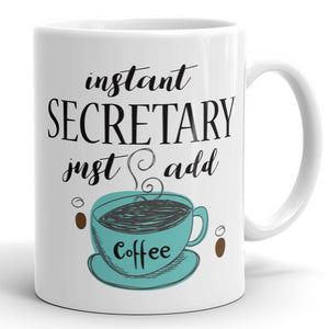 Instant Secretary, Just Add Coffee