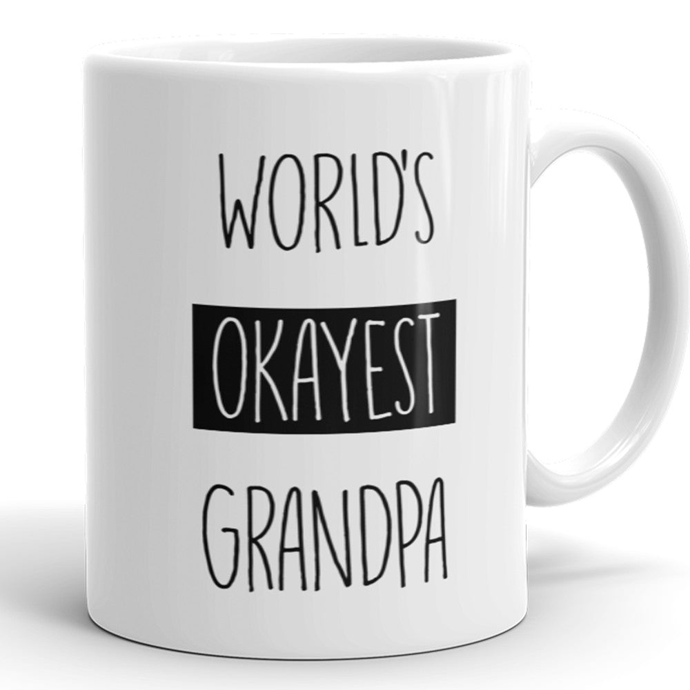World's Okayest Grandpa - Funny Coffee Mug For Grandfather