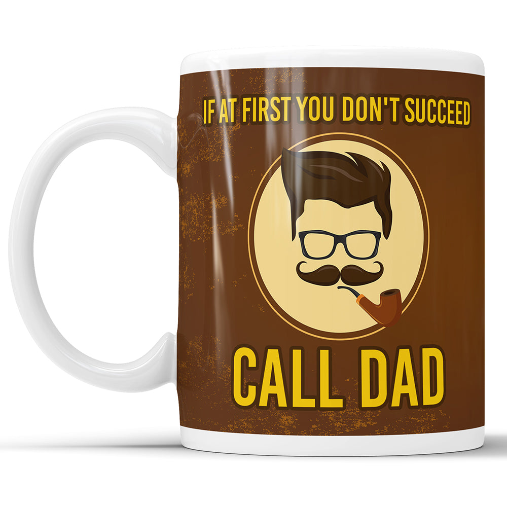If At First You Don't Succeed - Call Dad