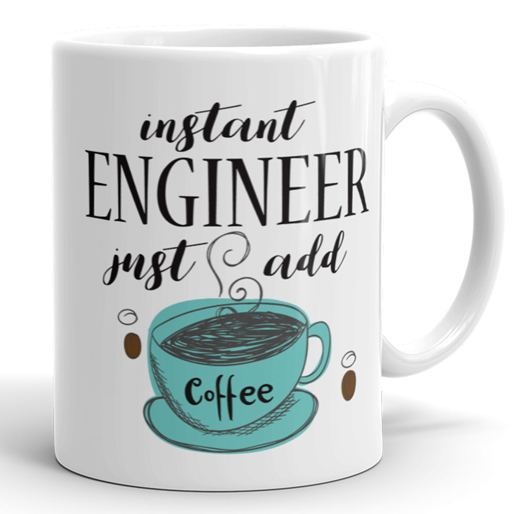 Instant Engineer, Just Add Coffee
