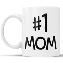 #1 Mom - Number One Mom Coffee Mug
