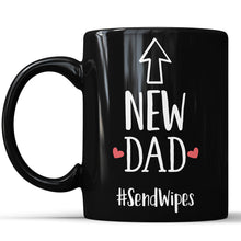 New Dad #SendWipes