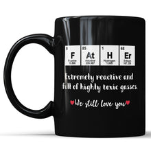 Father Funny Chemical Reaction Coffee Mug