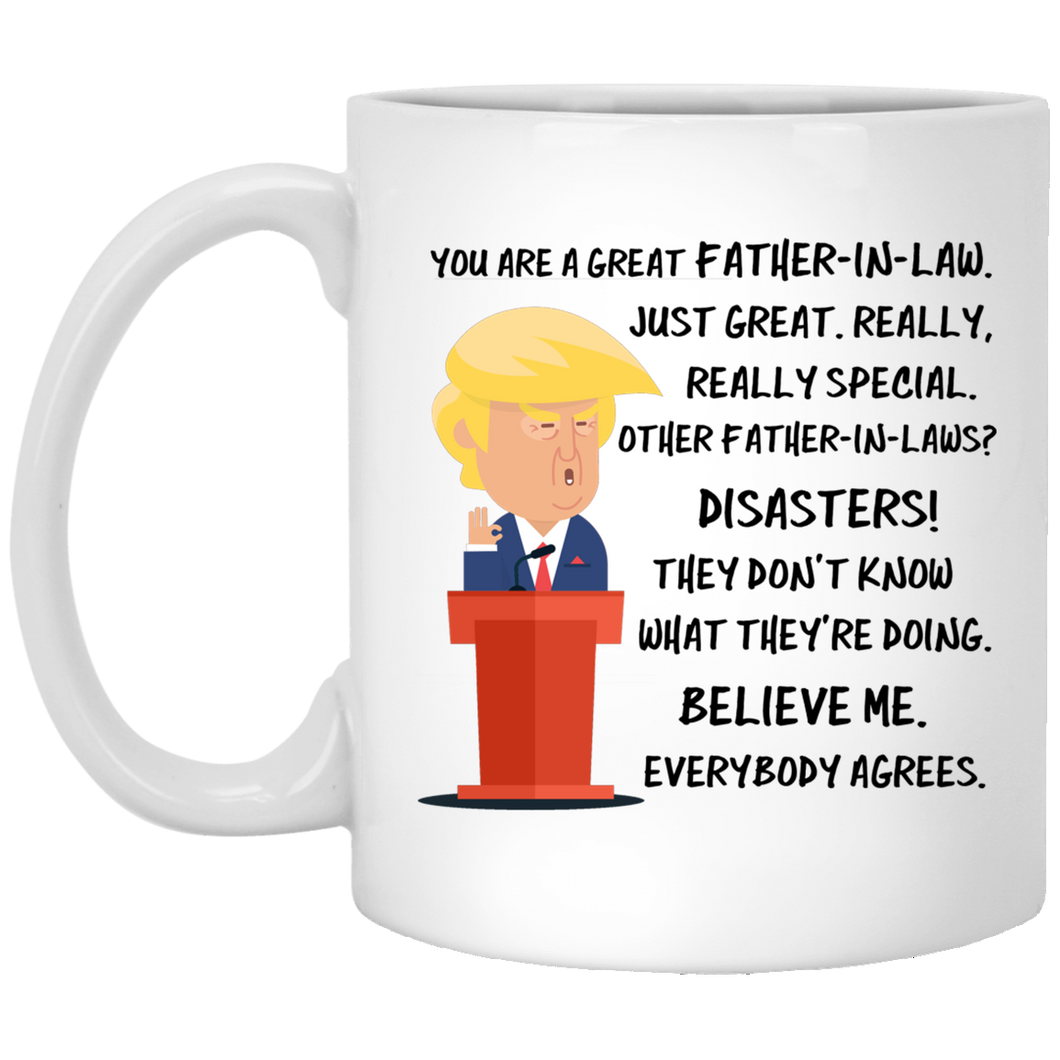 Trump Mug Father in Law 11 oz. White Mug