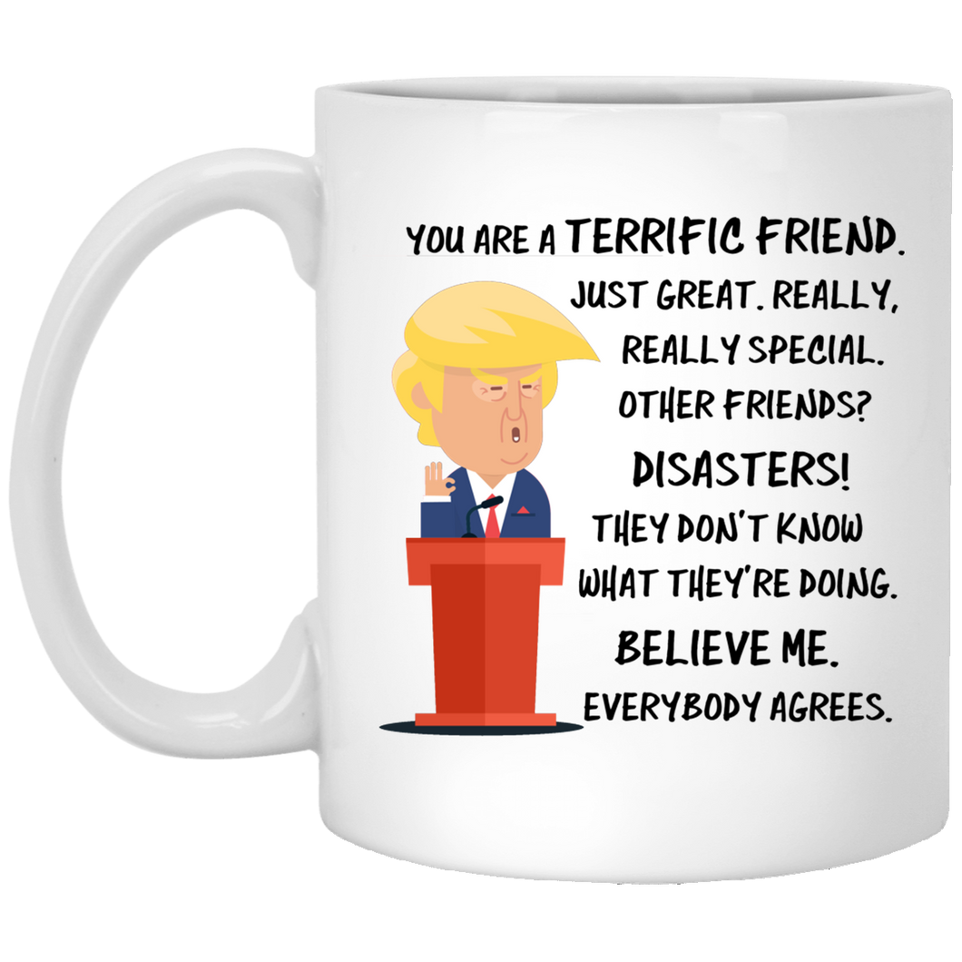 Trump Mug Friend 11 oz. White Mug